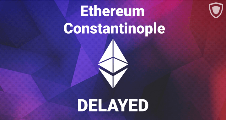 Ethereum Constantinople Delayed