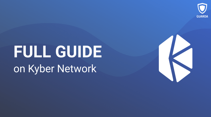 Guide on Kyber Network